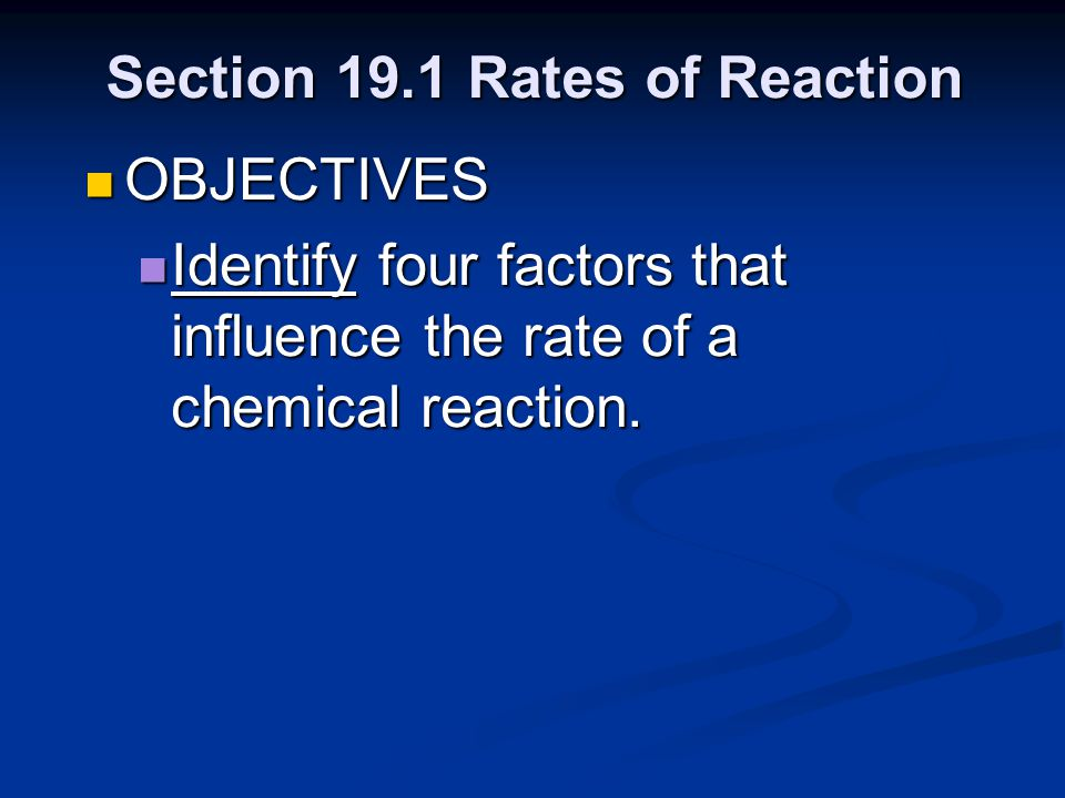 Section 19.1 Rates of Reaction