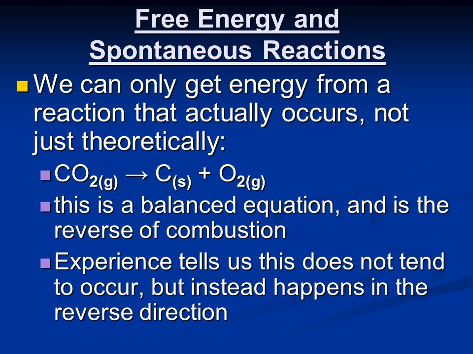 Free Energy and Spontaneous Reactions