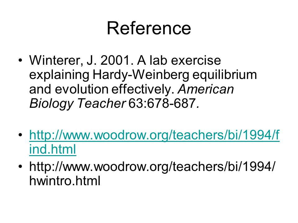 a lab report evolution and the hardy weinberg principle Ap bio hardy weinberg lab  background evolution occurs in populations of organisms and involves variation in the population  the hardy-weinberg principle.