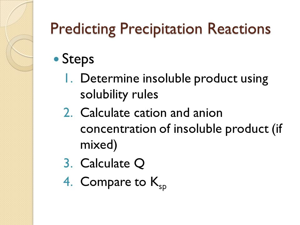 predicting solubility using solubility rules Predicting solubility using solubility rules (will it precipitate) total and net ionic equations  preparing solutions: from a pure solid (calculations and technique.