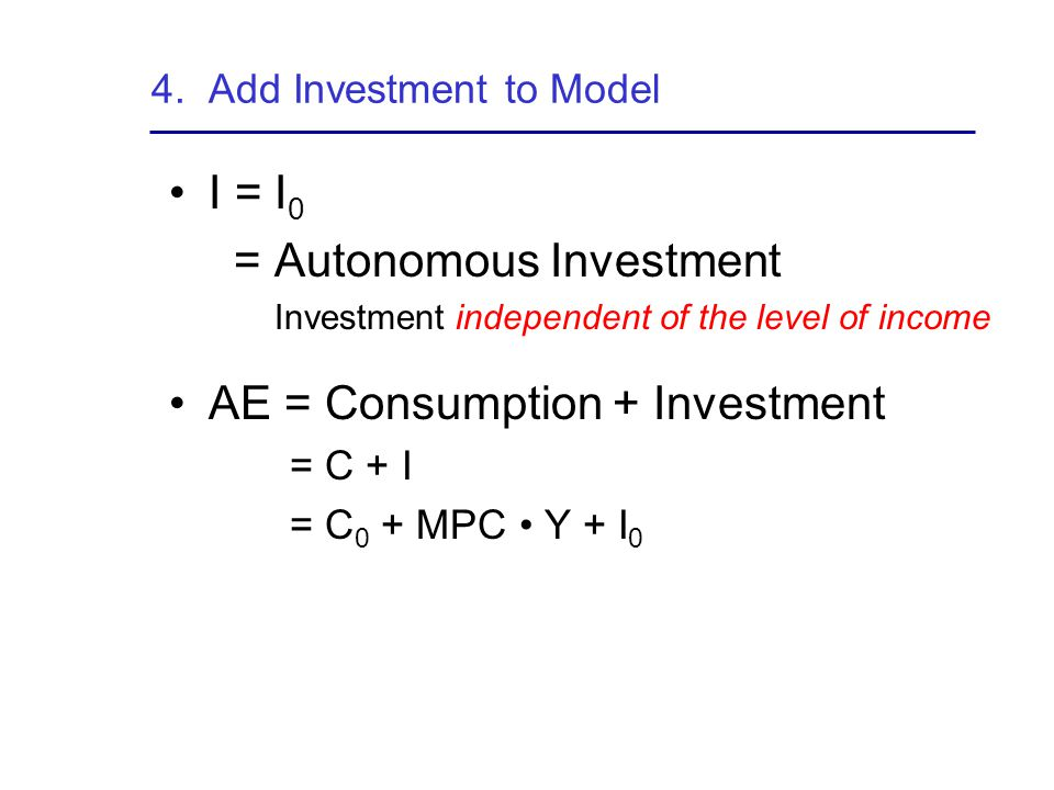 4. Add Investment to Model