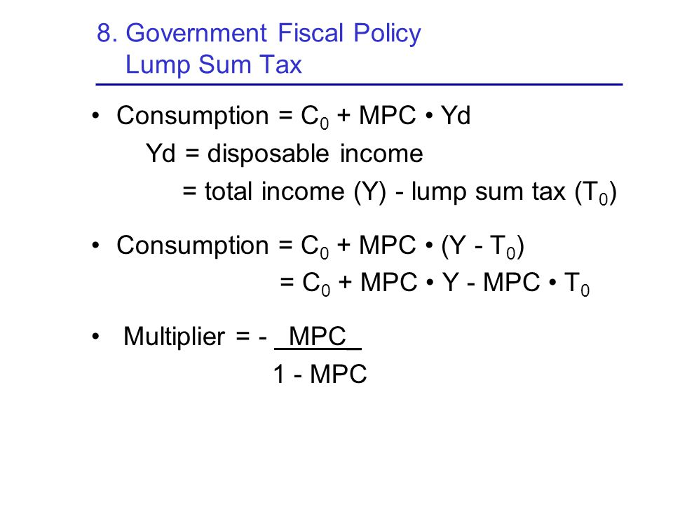 8. Government Fiscal Policy Lump Sum Tax