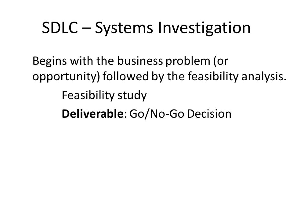 SDLC – Systems Investigation