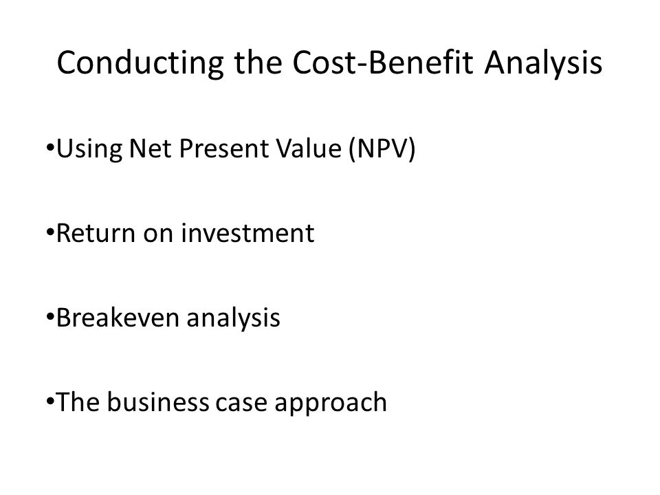 Conducting the Cost-Benefit Analysis