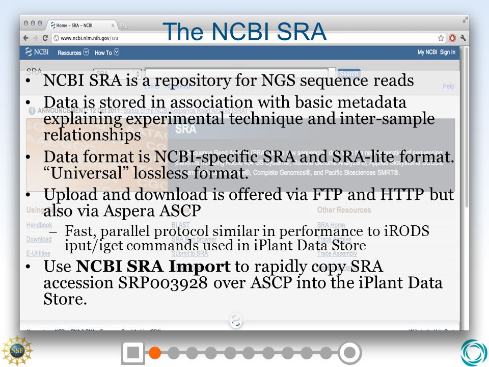 The NCBI SRA NCBI SRA is a repository for NGS sequence reads