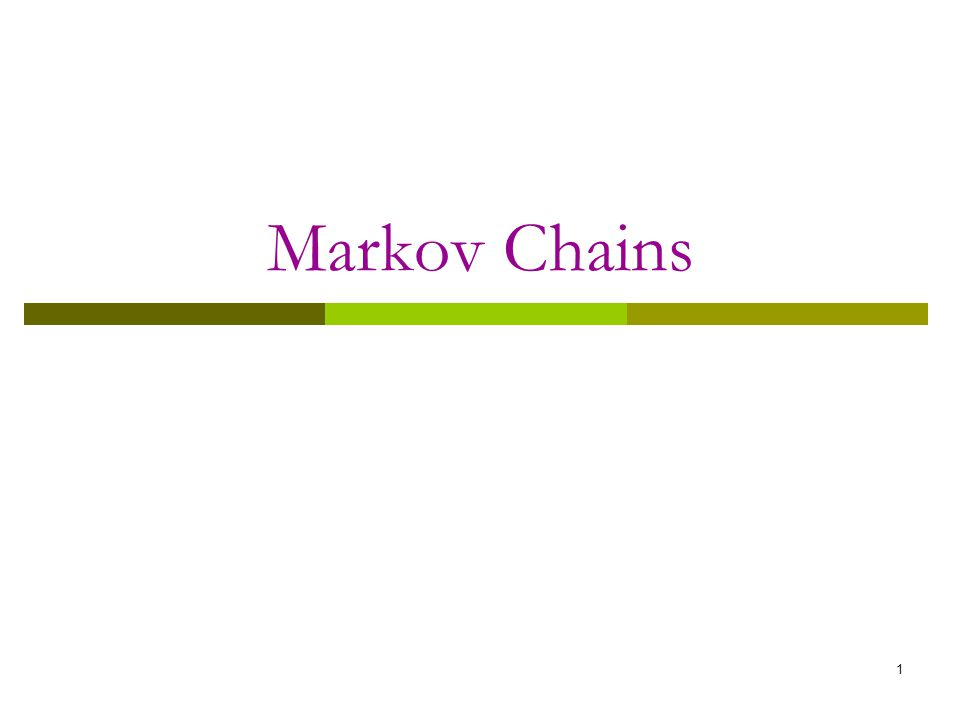 markov chain model Markov chains: basic theory 1 markov chains and their transition probabilities  the ehrenfest urn model with n balls is the markov chain on the state space x.