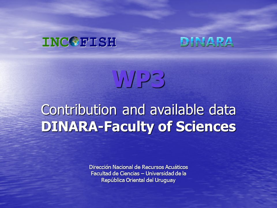 WP3 Contribution and available data DINARA-Faculty of Sciences