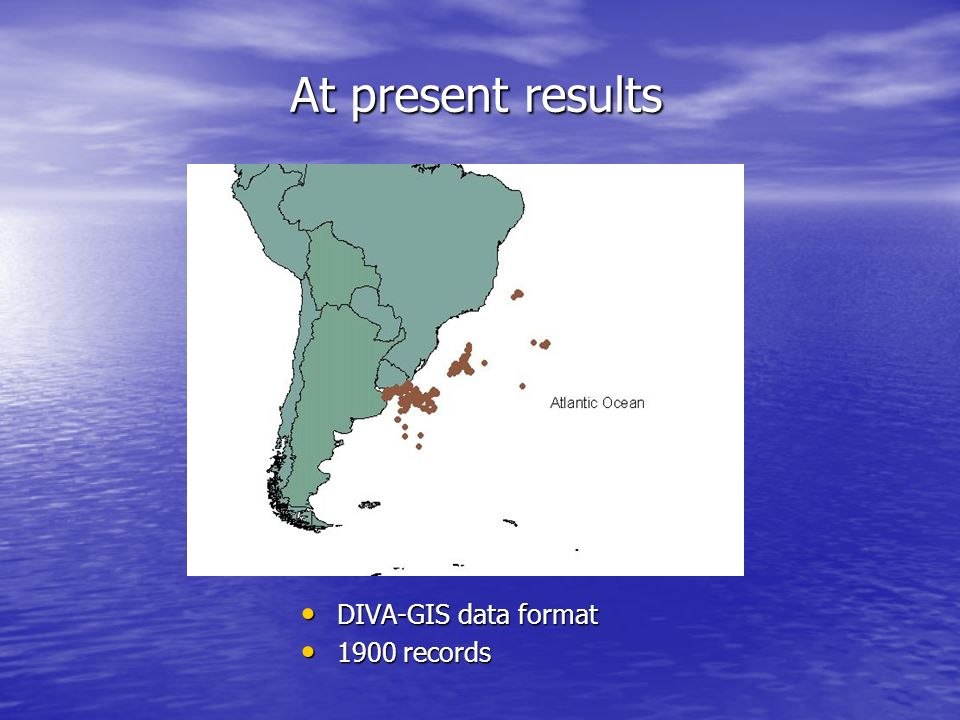 At present results DIVA-GIS data format 1900 records