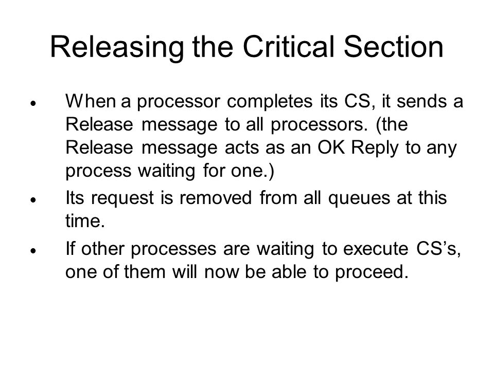 Releasing the Critical Section