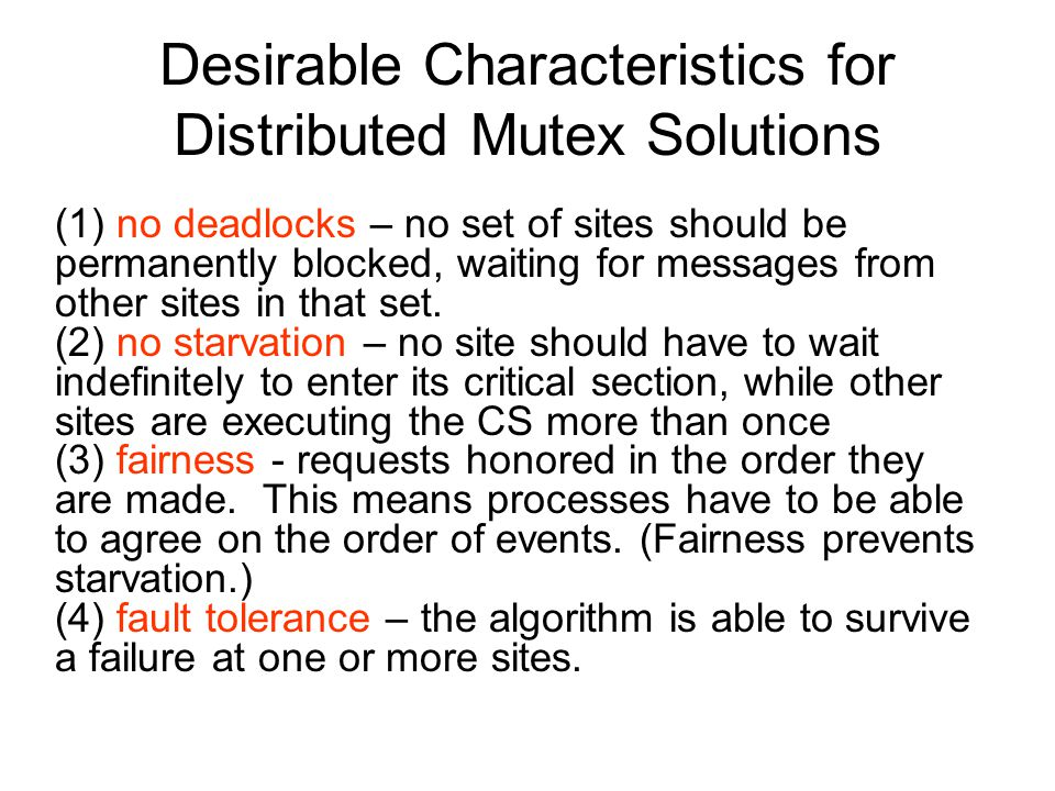 Desirable Characteristics for Distributed Mutex Solutions