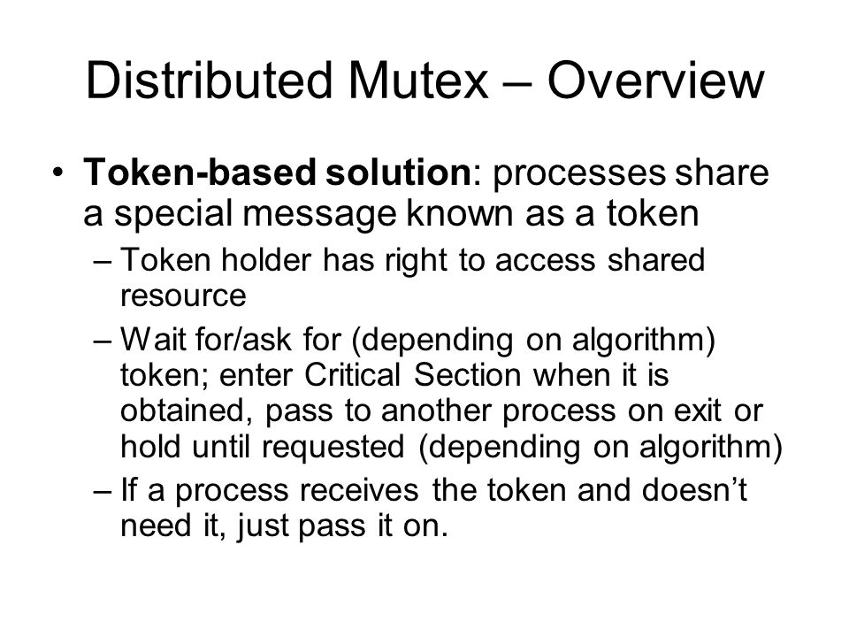 Distributed Mutex – Overview