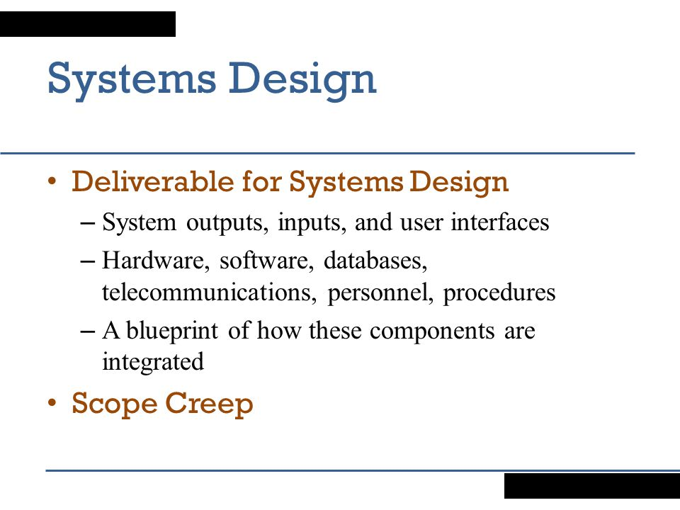 Systems Design Deliverable for Systems Design Scope Creep