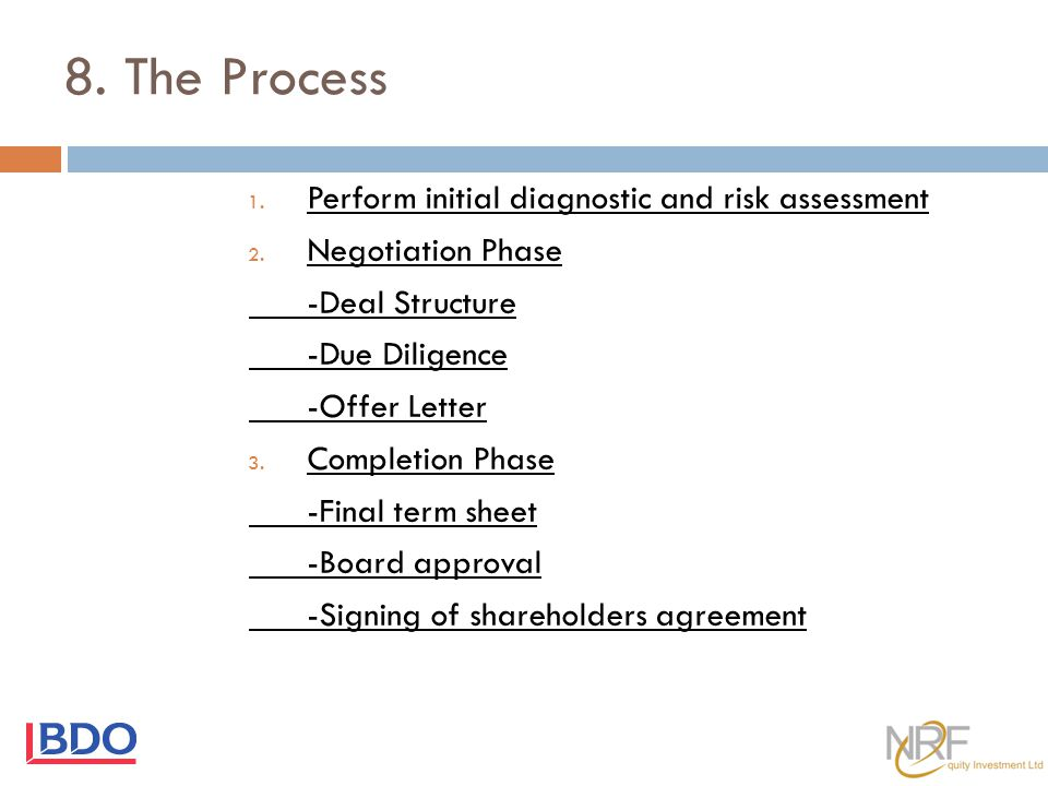 8. The Process Perform initial diagnostic and risk assessment