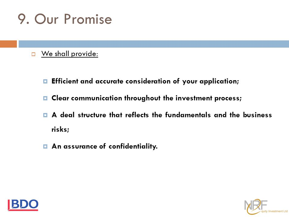 9. Our Promise We shall provide: