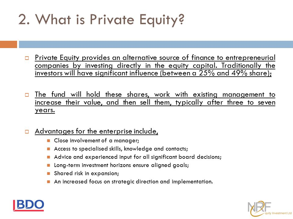 2. What is Private Equity