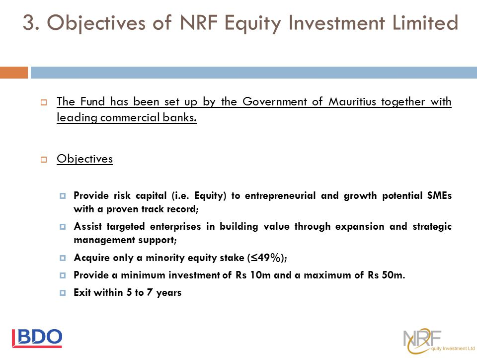 3. Objectives of NRF Equity Investment Limited