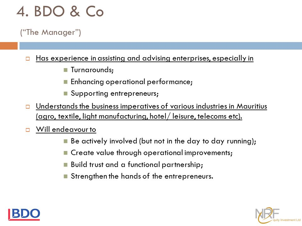 4. BDO & Co ( The Manager )