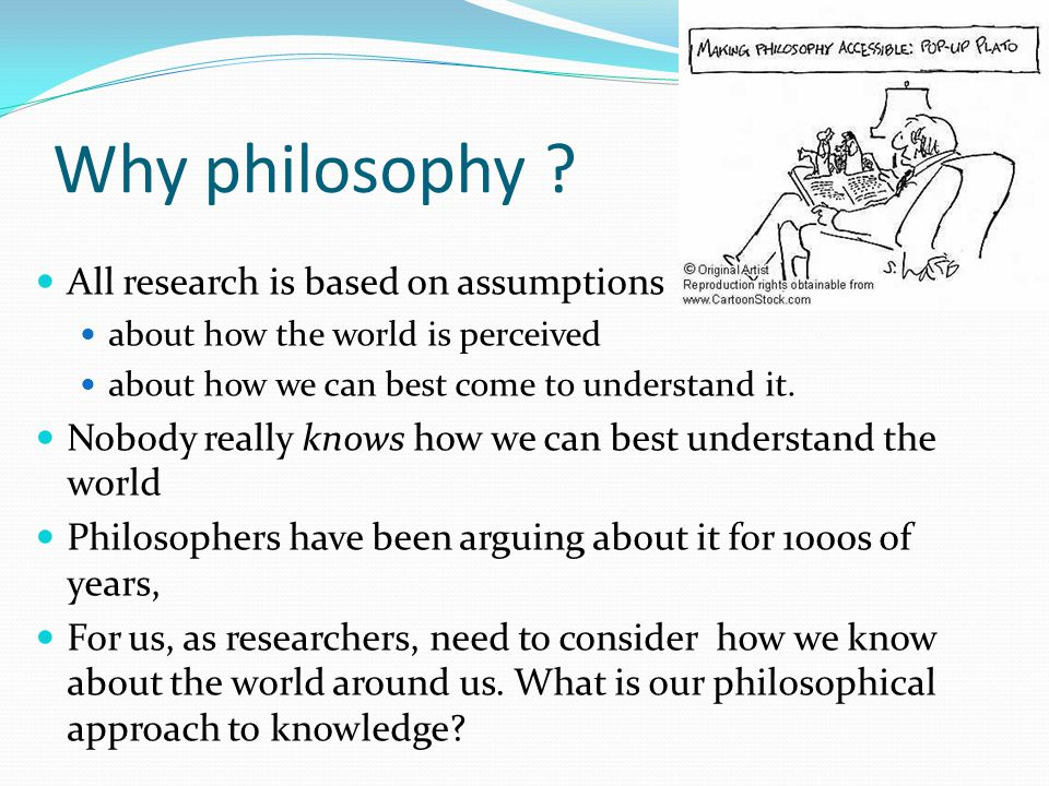 """study of philosophical assumption analysis The meaning of evaluation have benefited from this diversity of perspectives"""" (   lincoln's (1989 2005) concept of paradigms in research and evaluation  four  sets of philosophical assumptions that constitute a paradigm: axiology, ontology."""