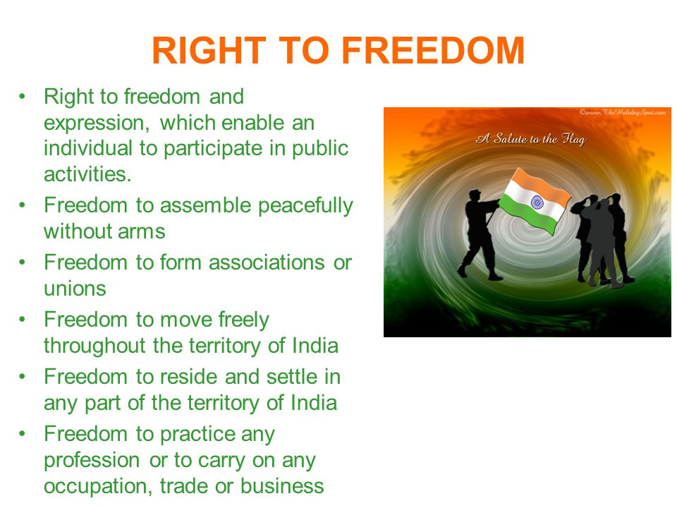 RIGHT TO FREEDOM Right to freedom and expression, which enable an individual to participate in public activities.