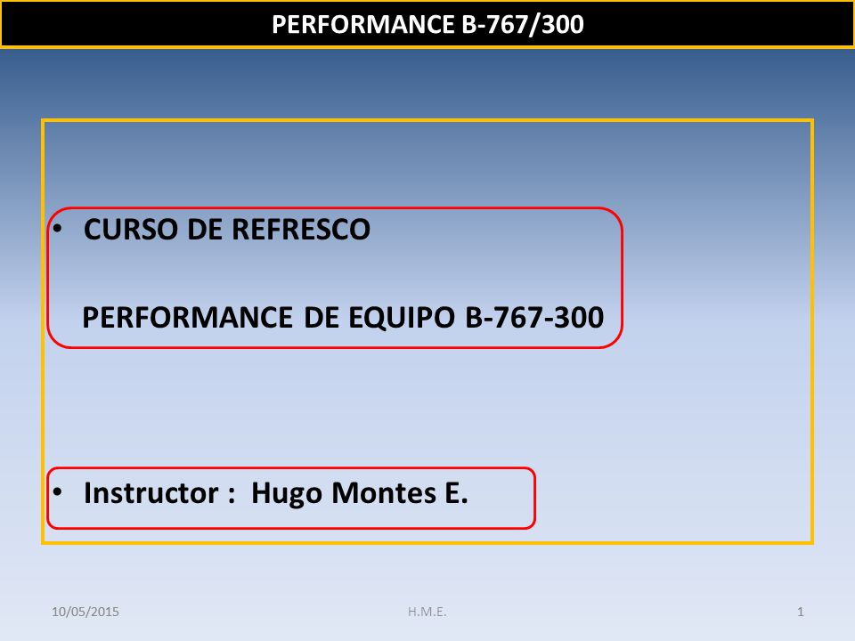 PERFORMANCE DE EQUIPO B-767-300
