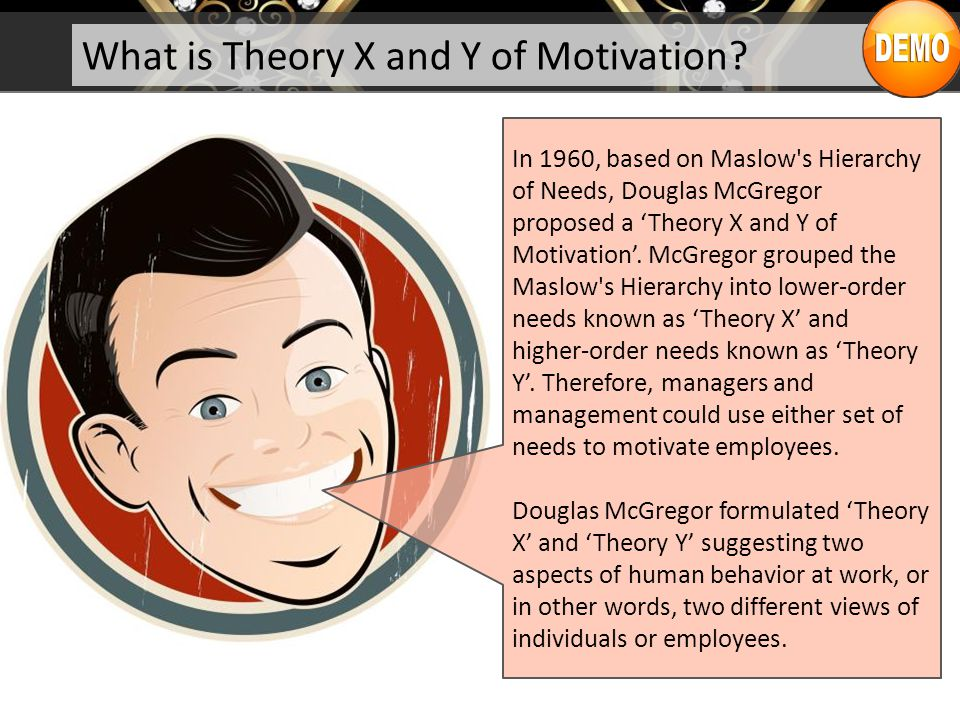 Theory X And Y Of Motivation Ppt Video Online Download