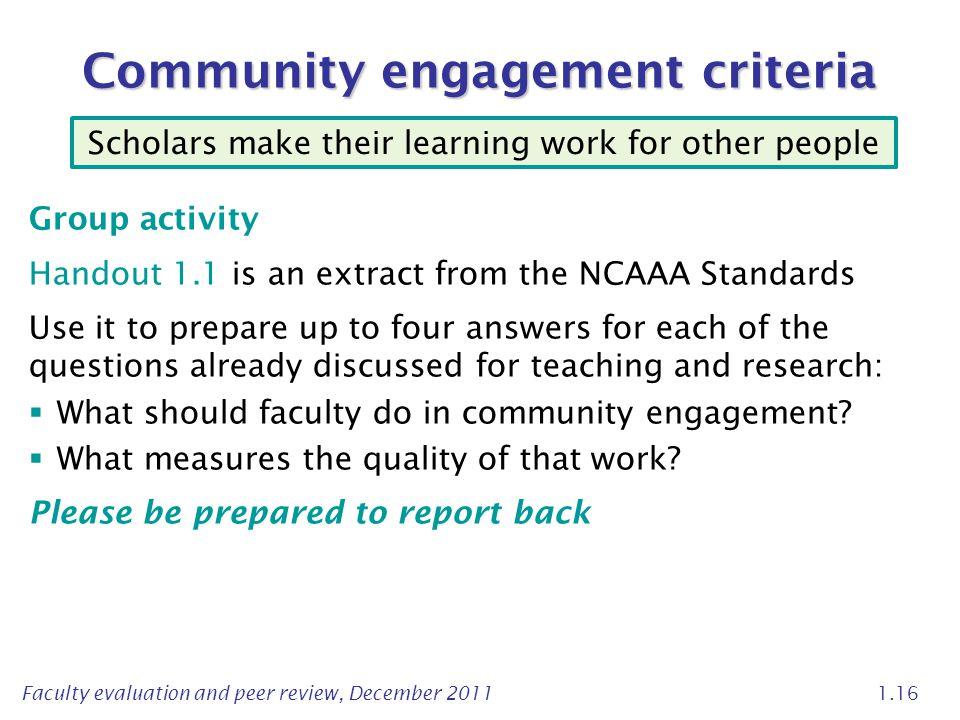 Community engagement criteria