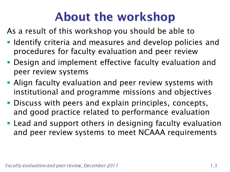 About the workshop As a result of this workshop you should be able to
