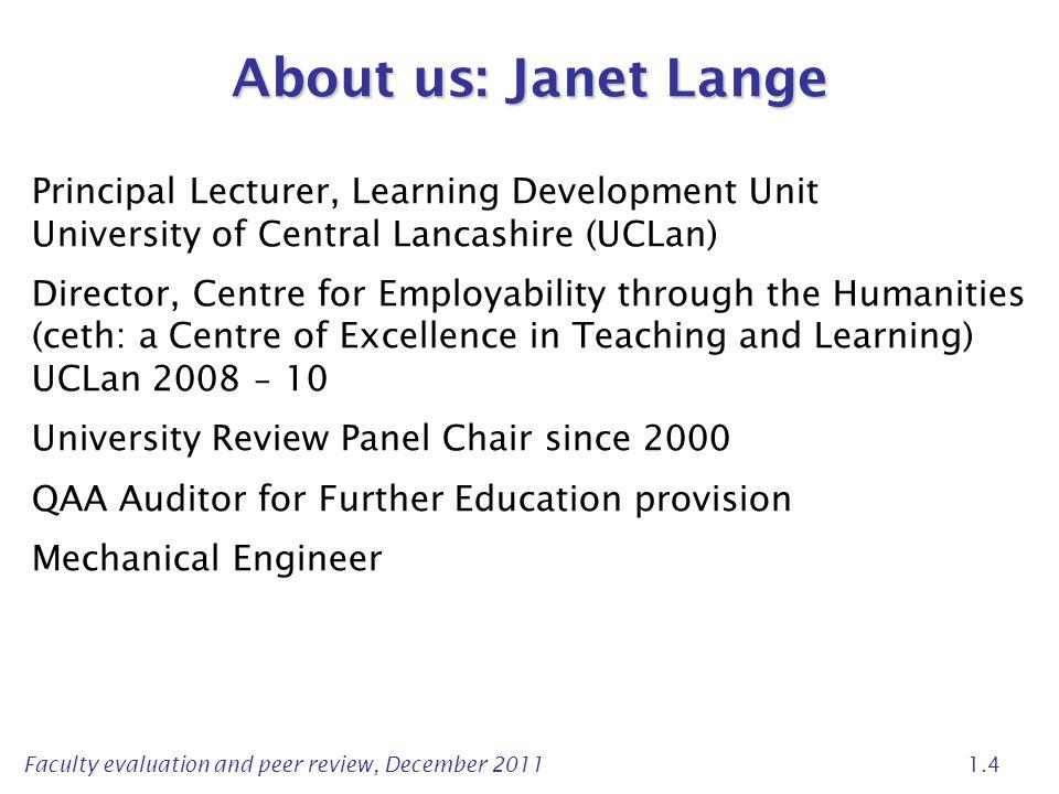 About us: Janet Lange Principal Lecturer, Learning Development Unit