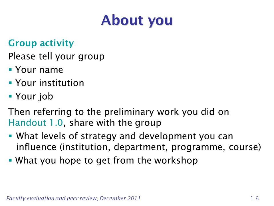 About you Group activity Please tell your group Your name