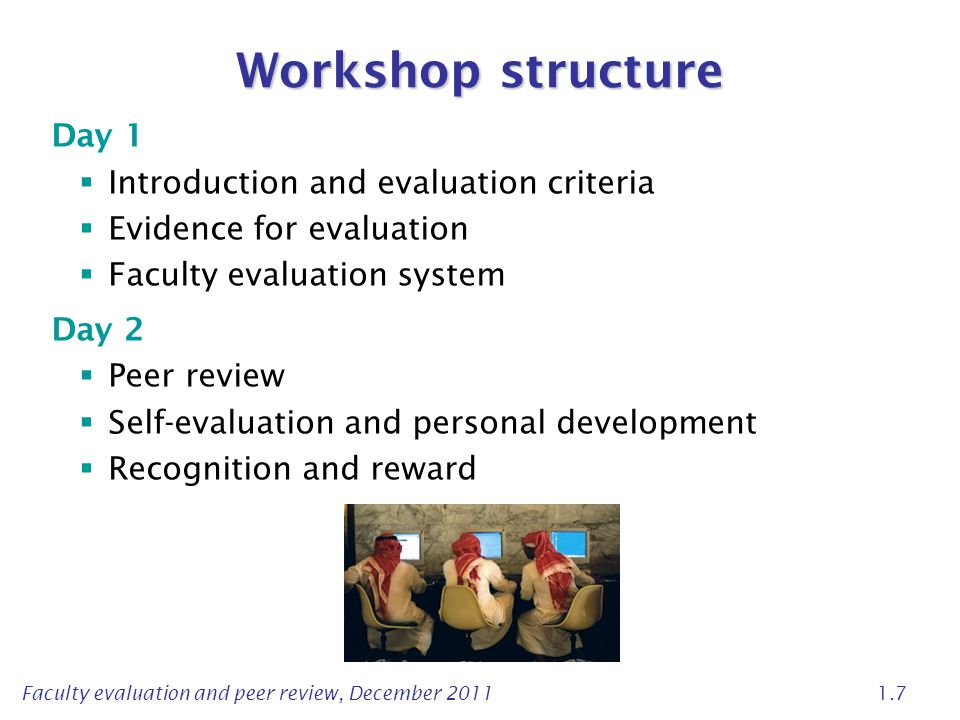Workshop structure Day 1 Introduction and evaluation criteria