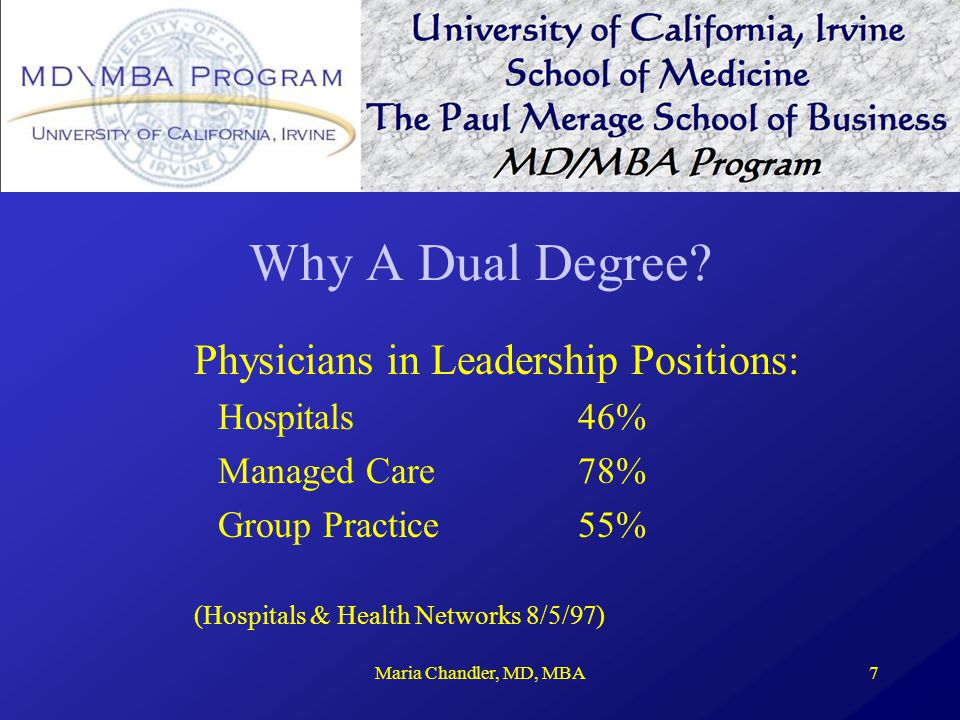 the dual md mba degree making the This is the 4 year md/mba dual degree option a 5 year option is also available if the student wishes to maintain the traditional medical school summer schedule 39 total credit hours needed for mba (includes 9 hrs credit of md work in behavioral science, ethics.