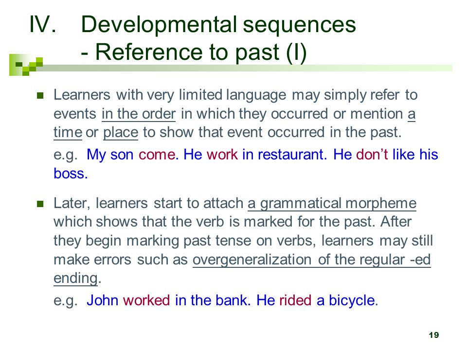 Developmental sequences - Reference to past (I)