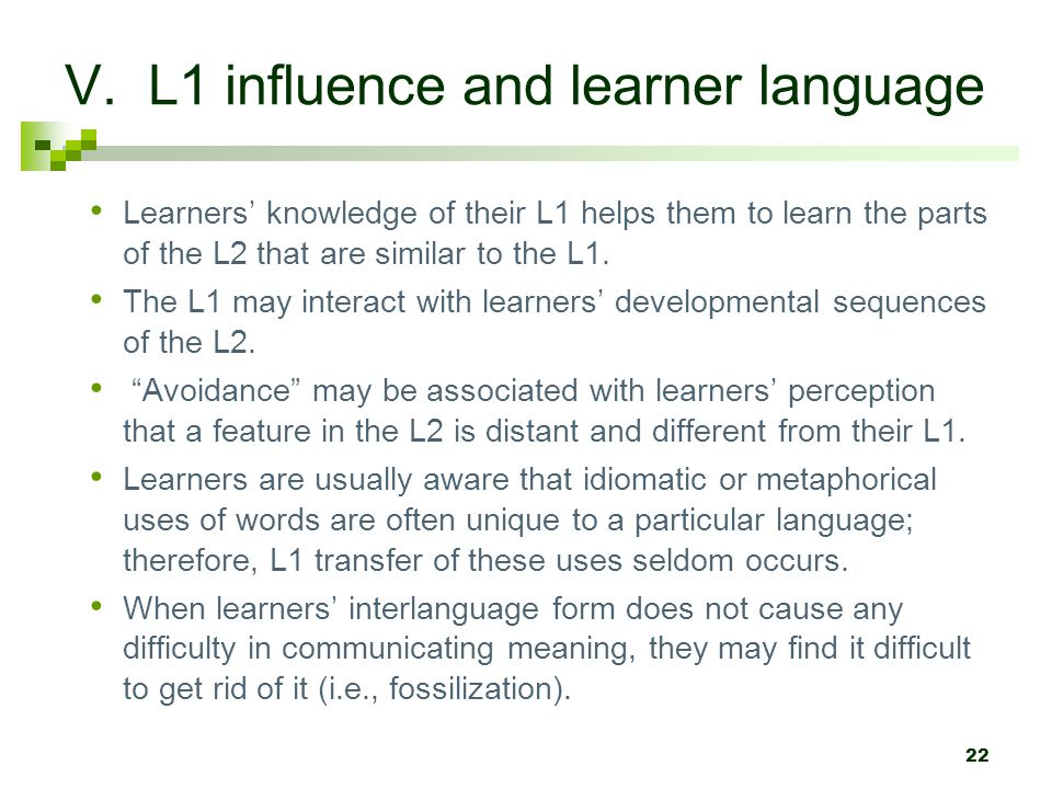 V. L1 influence and learner language