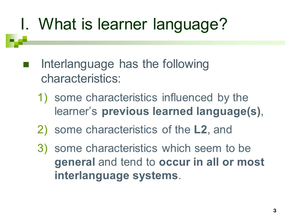 I. What is learner language