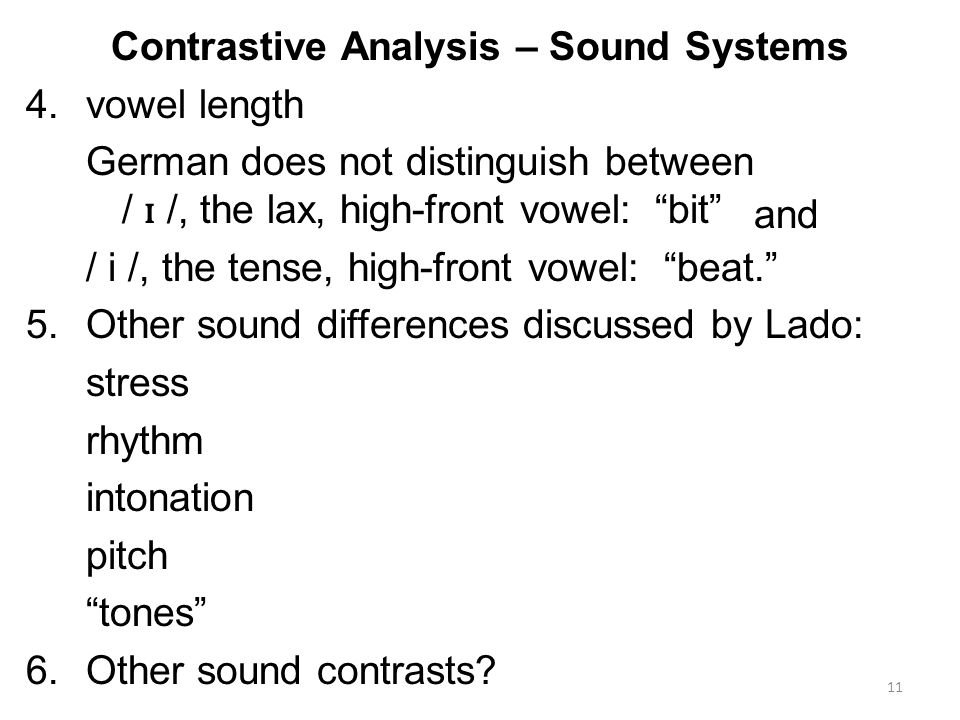 contrastive analysis english and torajanese pitch Intonation is about how we too, differ in pitch range english has particularly wide pitch range she looks at techniques for teaching contrastive.