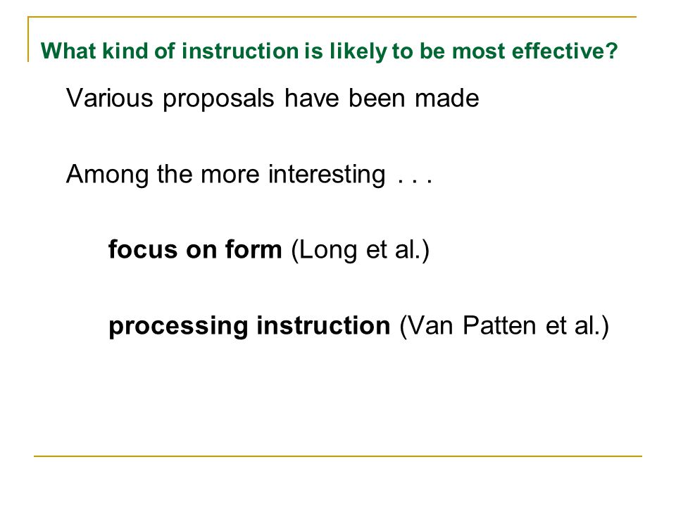 What kind of instruction is likely to be most effective