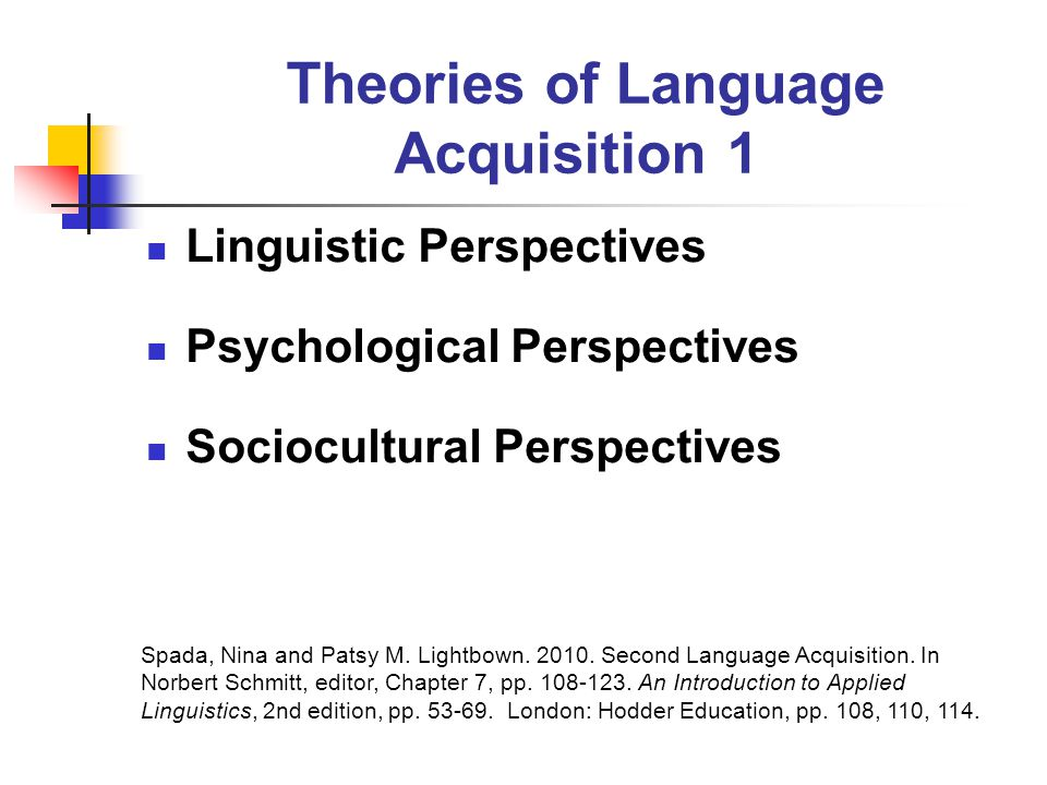 language acquistion theories Topics include in-depth case studies of students, as well as theories of language acquisition, bilingual education, reading instruction, academic language, and how a school's cultural orientation impacts student language learning.