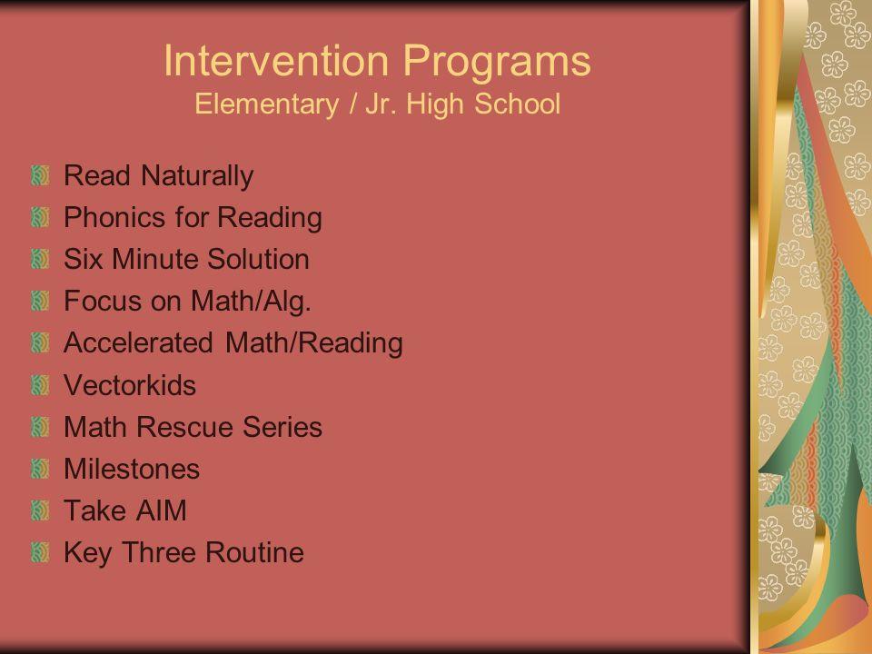 Intervention Programs Elementary / Jr. High School