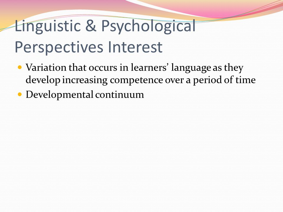 Linguistic & Psychological Perspectives Interest