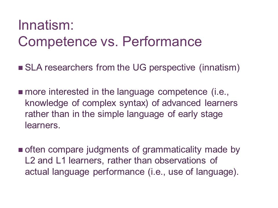 Innatism: Competence vs. Performance