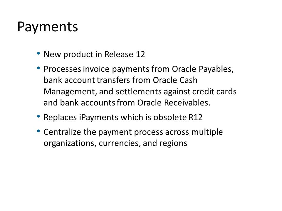 Payments New product in Release 12