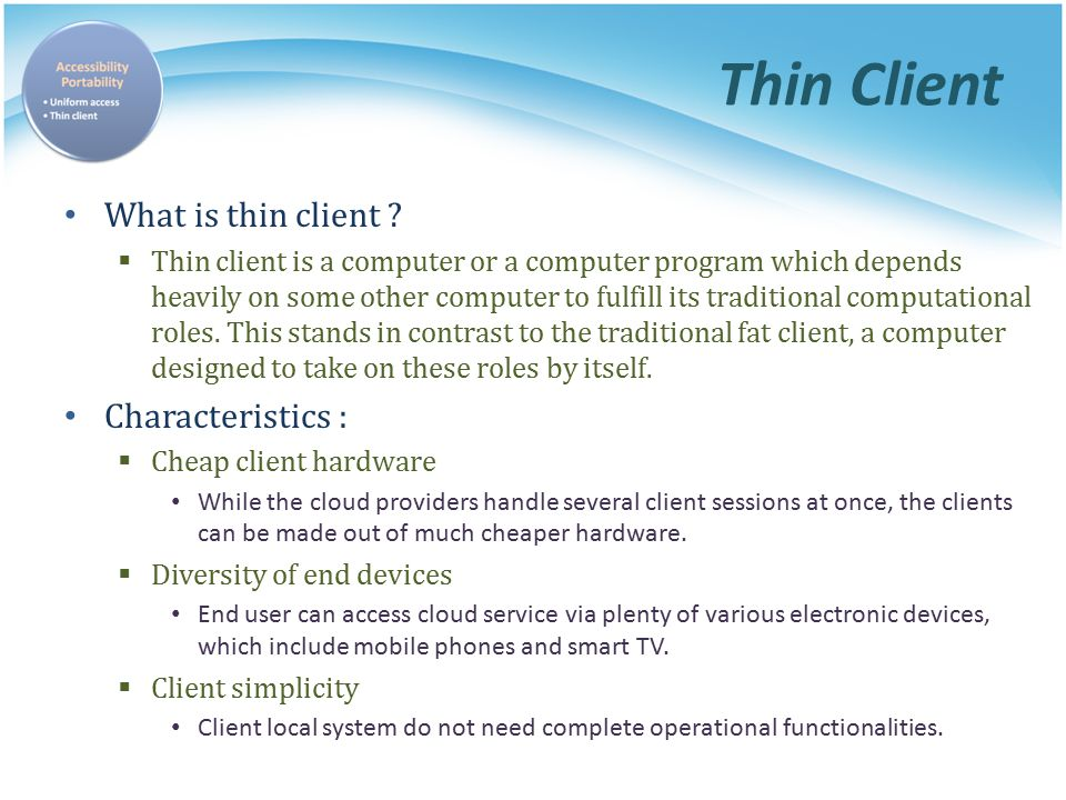 thick to thin cloud computing essay In computer science, cloud computing describes a type of outsourcing of  computer services, similar to the way in which electricity supply is outsourced.