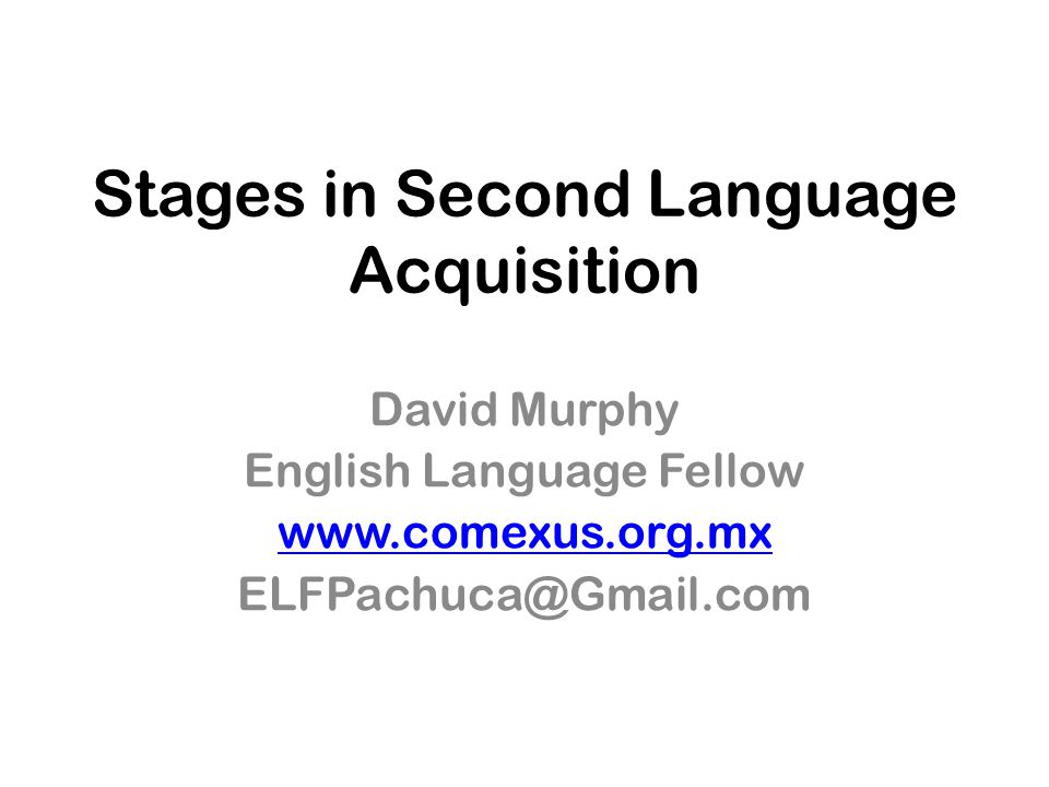 Stages in Second Language Acquisition