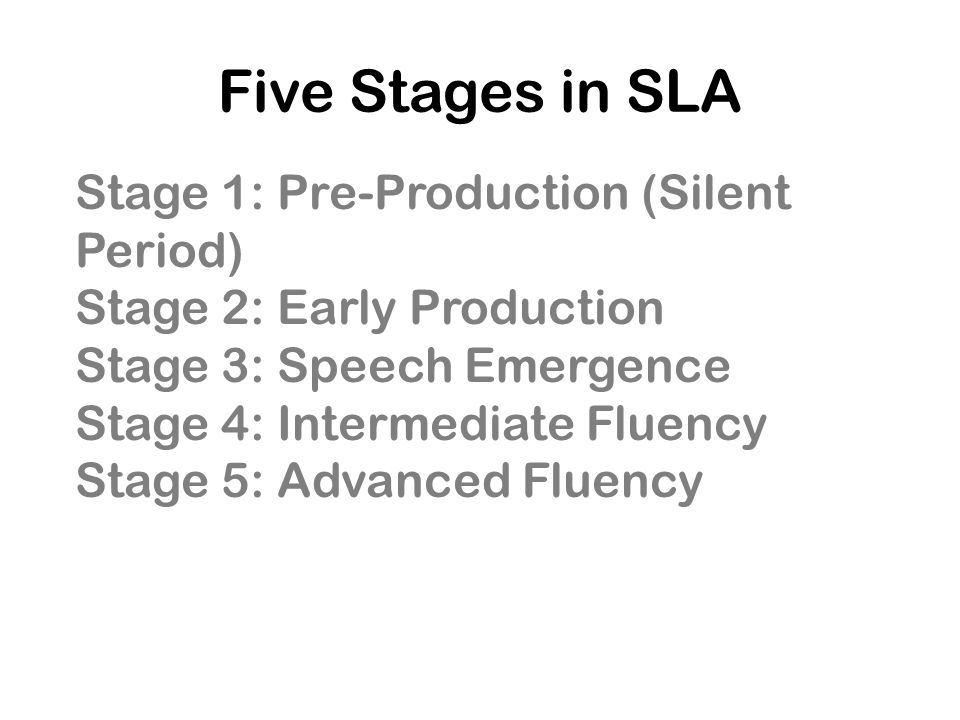Five Stages in SLA Stage 1: Pre-Production (Silent Period)
