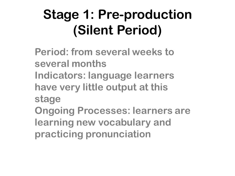 Stage 1: Pre-production (Silent Period)