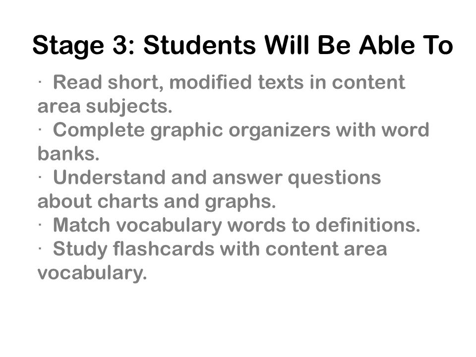 Stage 3: Students Will Be Able To