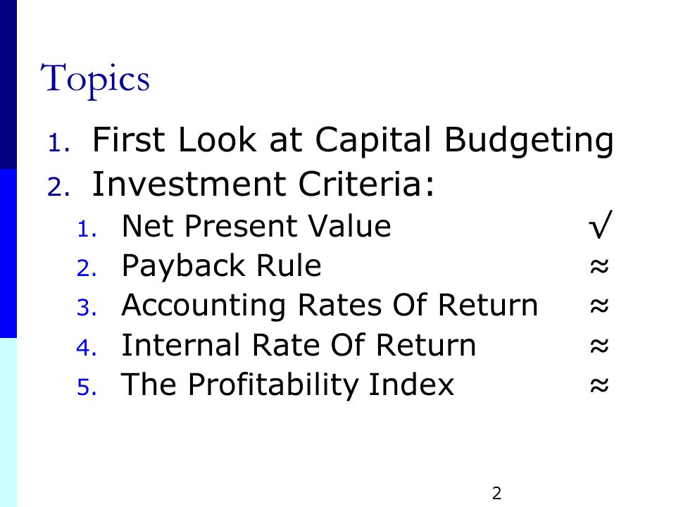 8 topics in capital budgeting Capital budgeting is a process used by companies for evaluating and ranking potential expenditures or investments what is capital budgeting related topics.