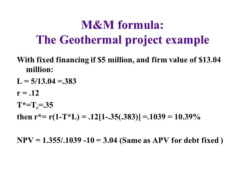 M&M formula: The Geothermal project example
