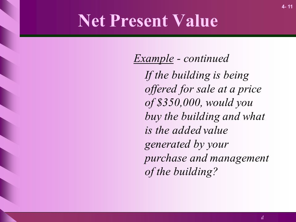 Net Present Value Example - continued