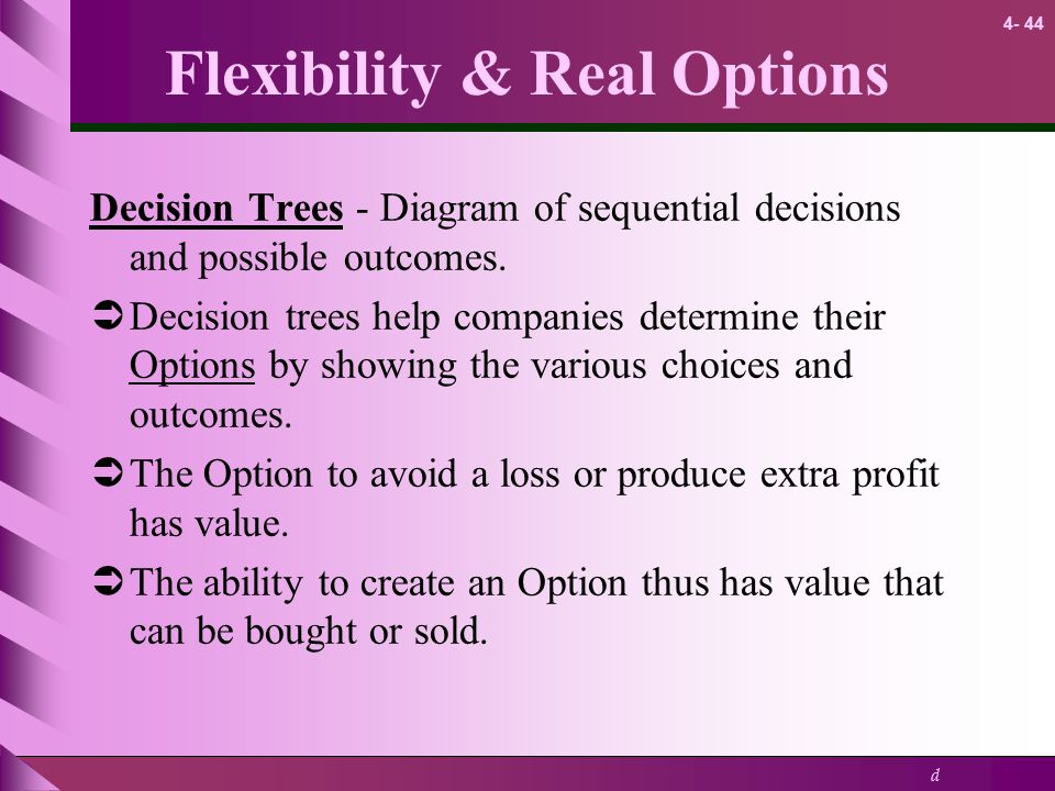 Flexibility & Real Options